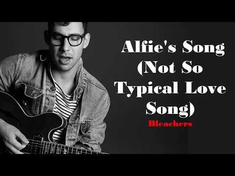 Bleachers - Alfie