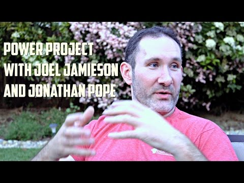 Power Project with Joel Jamieson and Jonathan Pope