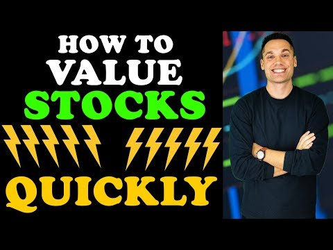 How to Value Stocks QUICKLY