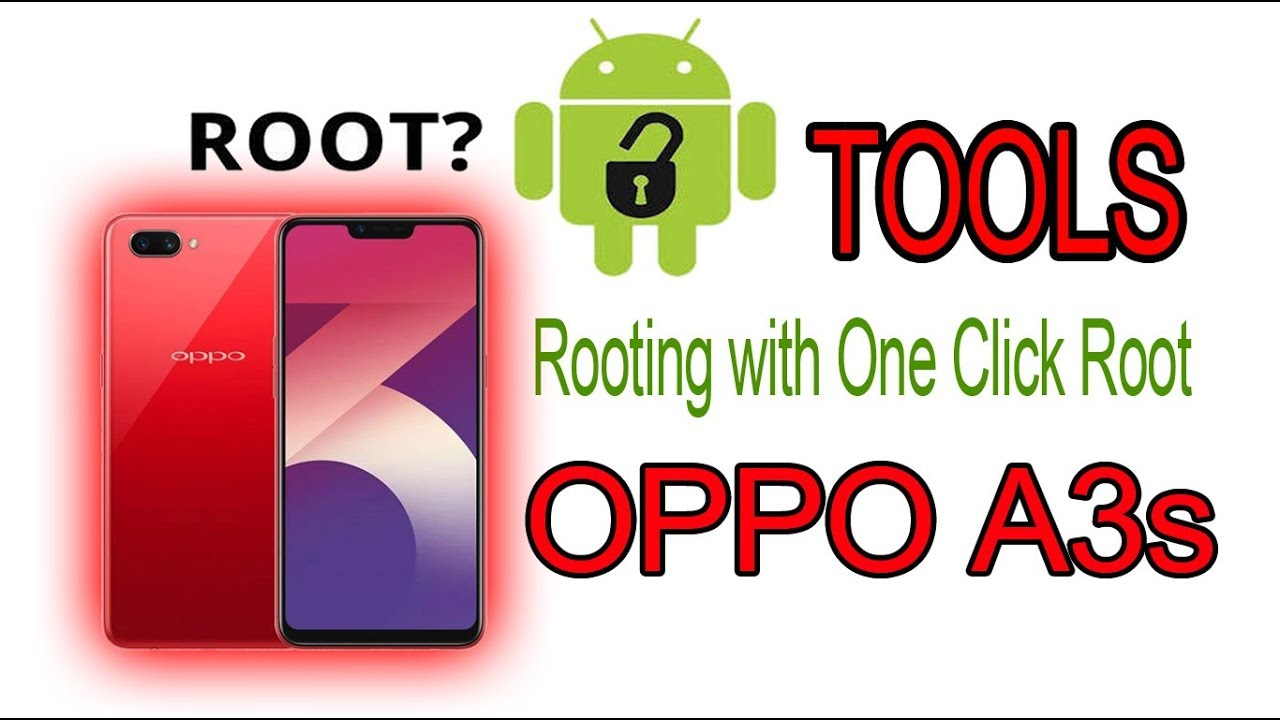 Tools ROOT OPPO A3s | TC |