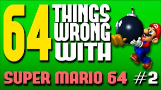 64 Things WRONG With Super Mario 64: Part 2