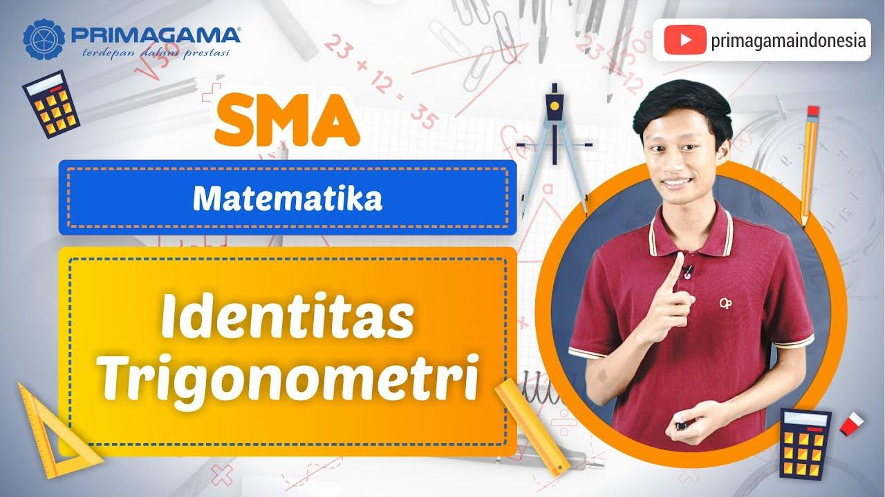 Video Pembelajaran | SMA | Matematika | Identitas Trigonometri