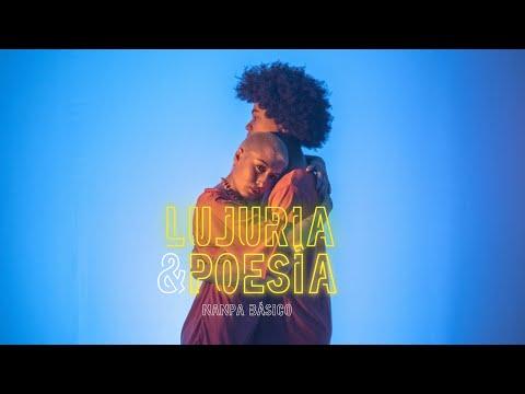 Lujuria Y Poesía - Nanpa Básico (Video Oficial)