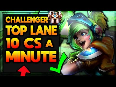 Challenger TOP's guide to Farming - How to get 10 CS a Minute