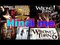 How to download wrong turn all part in Hindi dubbed, how to download wrong turn all movie in hindi,