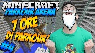7 ORE DI PARKOUR!! -  PARKOUR ARENA #4 - Minecraft Parkour