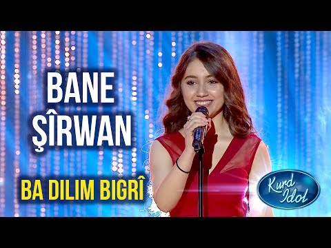 Kurd Idol - Bane Şîrwan - Ba Dilim Bigrî /بانە شیروان - با دڵم بگری