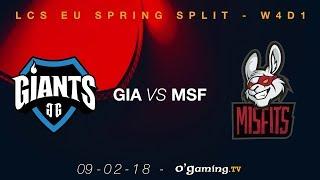 Giants vs Misfits - LCS EU Spring Split 2018 - Week 4 Day 1 - League of Legends