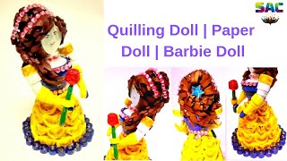 Barbie Doll 3D Using Quilling