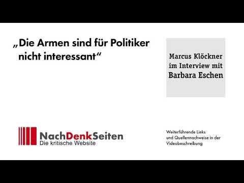 """""""Die Armen sind für Politiker nicht interessant""""   Marcus Klöckner im Interview mit Barbara Eschen"""