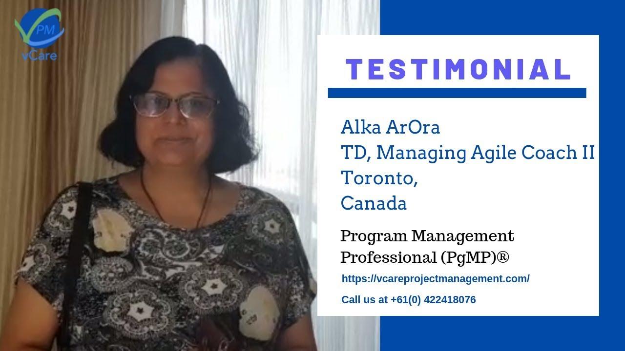 Agile Coach Sydney alka arora | pmi-pgmp managing agile coach ii | td | toronto | canada |  vcare project management