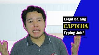 Legal ba ang CAPTCHA Typing Job?
