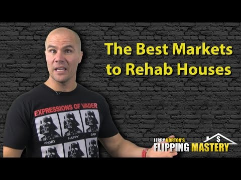 Jerry Norton | Flipping Houses | The Best Markets to Rehab Houses