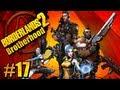 Borderlands2 Pt.17 Brotherhood 4 player co-op