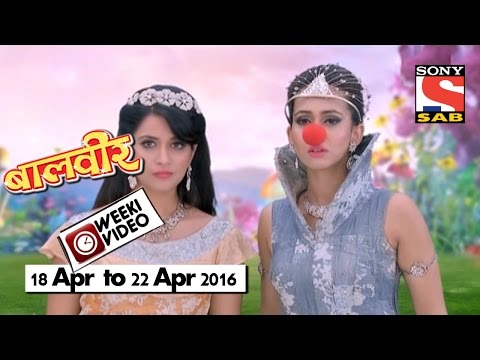 WeekiVideos | Baalveer | 18 April To 22 April 2016