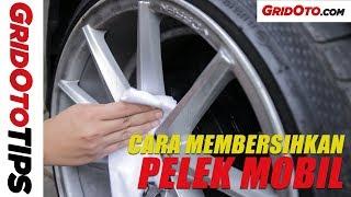 Cara Membersihkan Pelek Mobil | How To | Gridoto Tips