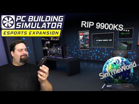 DESTORYING A 9900KS… - PC Building Simulator Esports Expansion Ep. 28 |