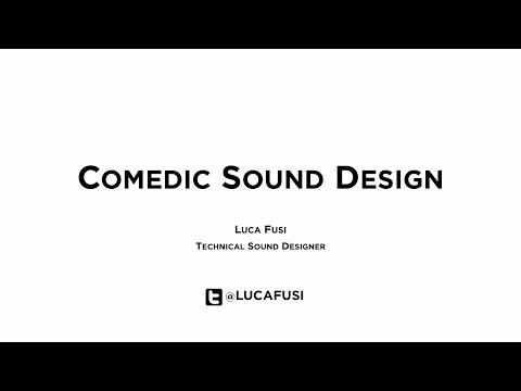 Luca Fusi Comedic Sound Design Dec 12 2015