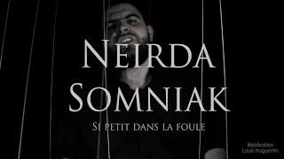 NeirDa - Si petit dans la foule (Boule Prod)