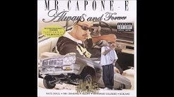 Mr  Capone E   Always And Forever Full Album HQ