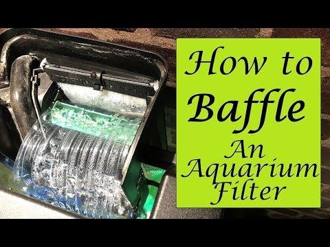 How To Baffle An Aquarium Filter