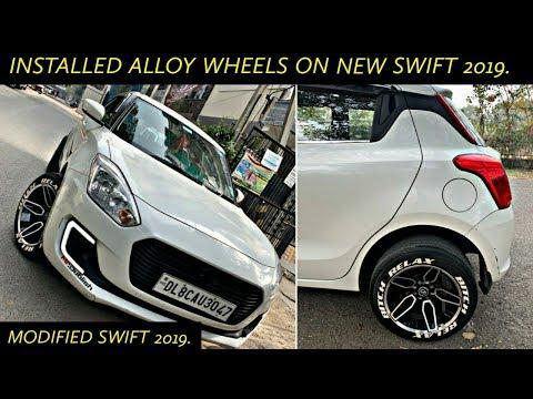 Installed Alloys Wheels in Swift 2019   Modified New Swift 2019   New Swift 2019 modifications