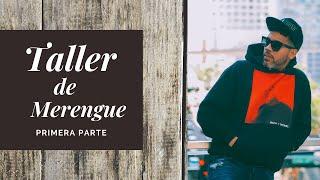 TALLER DE MERENGUE PRIMERA PARTE