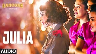 Julia Full Audio Song | Rangoon | Saif Ali Khan, Kangana Ranaut, Shahid Kapoor | T-Series