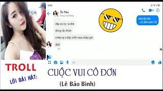 Troll lời bài hát Cuộc Vui Cô Đơn - Lê Bảo Bình