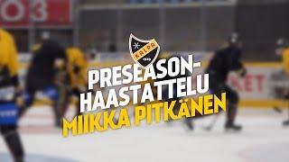 Preseason-haastattelu: hyökkääjä Miikka Pitkänen