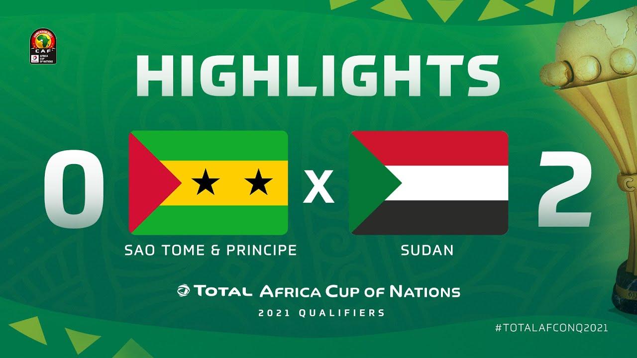 HIGHLIGHTS | #TotalAFCONQ2021 | Round 5 - Group C: Sao Tome & Principe 0-2 Sudan