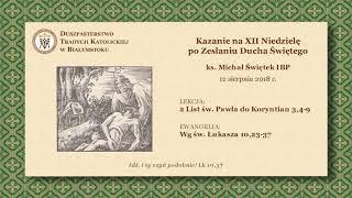 O ŁASCE – ks. Michał Świętek IBP – 12 sierpnia 2018 r.