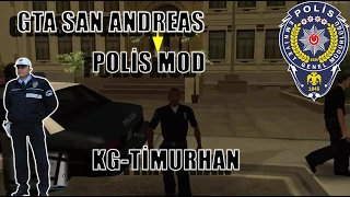GTA SAN ANDREAS MOD TANITIMLARI | POLİS MODU