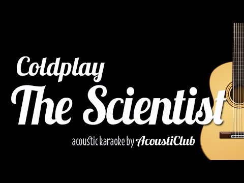 [Acoustic Karaoke] The Scientist - Coldplay