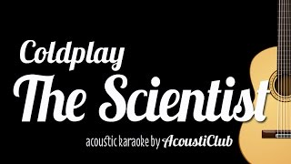 The Scientist - Coldplay (Acoustic Guitar Karaoke Version)