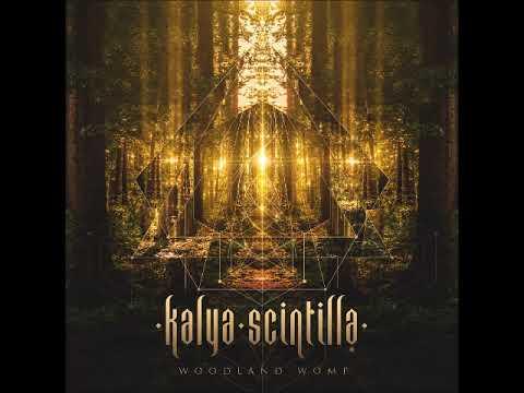 Kalya Scintilla - Woodland Womp (Full Album) Psychill, Dubstep, Electronic, Glitch hop
