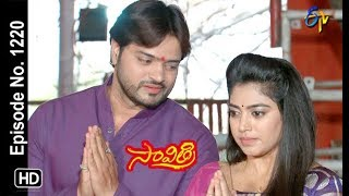 Savithri | 2nd March 2019 | Full Episode No 1220 | ETV Telugu