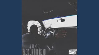 Provided to YouTube by DistroKid Back on the Road · Lamonte Back on...