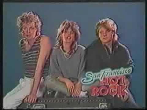 San Francisco Hot Rock- Nena