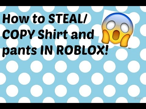 how to steal copy clothes at roblox 2016 2017 youtube