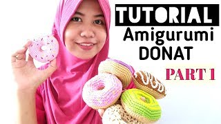 Download Video Cara Membuat AMIGURUMI DONAT / DONAT RAJUT PART 1 MP3 3GP MP4