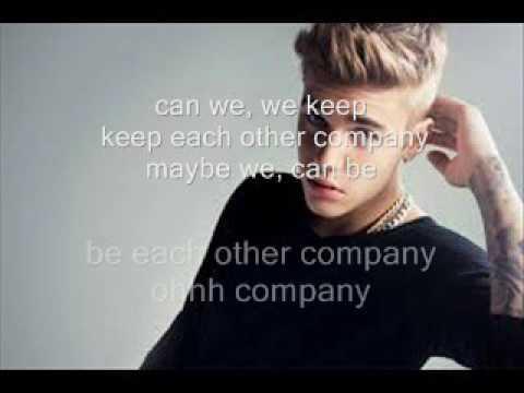 Justin Bieber - Company (Lyrics)