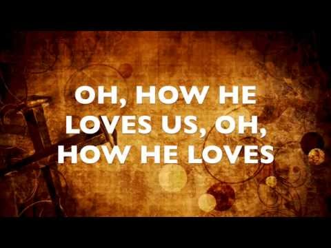 HOW HE LOVES BY DAVID CROWDER BAND - LYRIC VIDEO