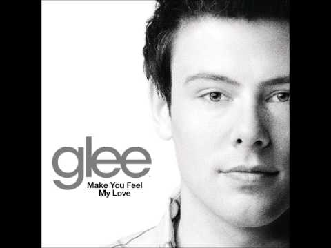 Glee - Make You Feel My Love (DOWNLOAD + LYRICS)