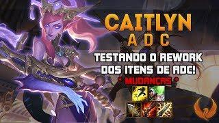 TESTANDO O REWORK DOS ITENS DE ADC! MUDANCAS - CAITLYN ADC GAMEPLAY [PT-BR]