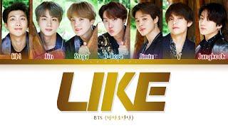 BTS - LIKE (방탄소년단 - 좋아요) [Color Coded Lyrics/Han/Rom/Eng/가사]