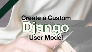 [58.76 MB] Custom Django User Model // DJANGO Tutorial