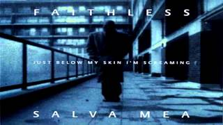 Faithless - Salva Mea (Epic Mix) 1995