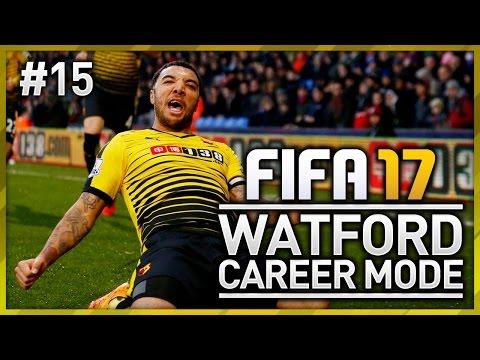 WATFORD CAREER MODE – EPISODE #15 (FIFA 17)