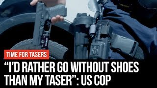 US Cops Would Rather Go Without Shoes Than Taser - Time For Tasers - LBC
